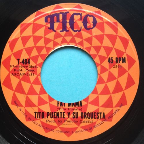Tito Puente - Fat Mama b/w Work Song - Tico - Ex