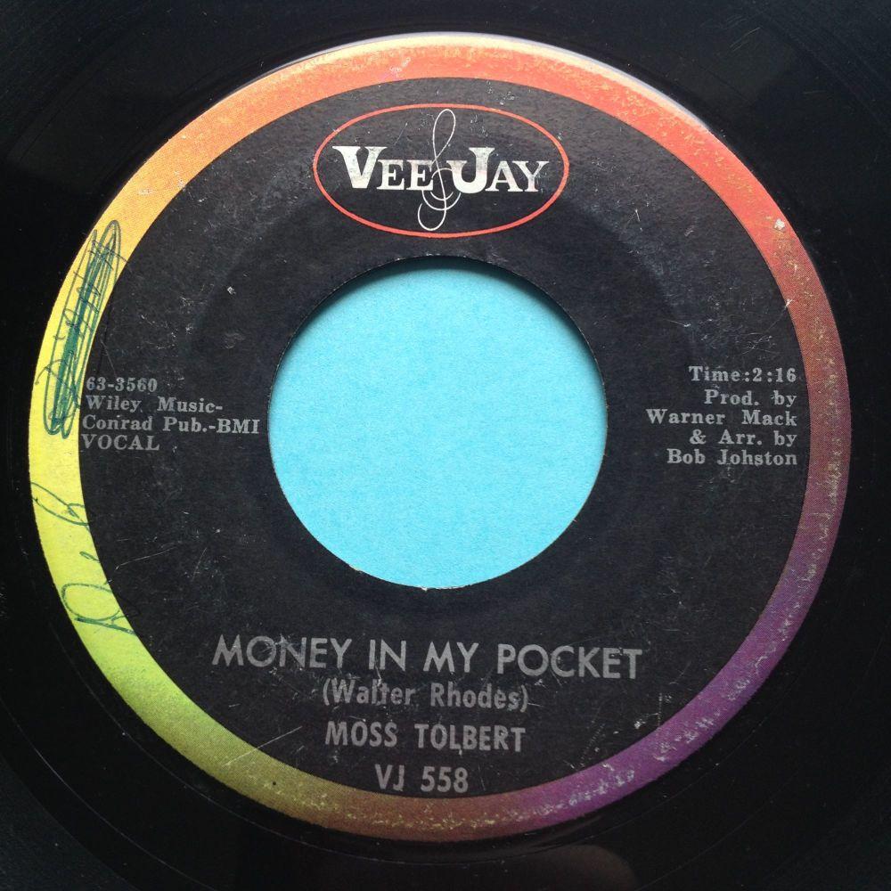 Moss Tolbert - Money in my pocket - Vee Jay - VG+