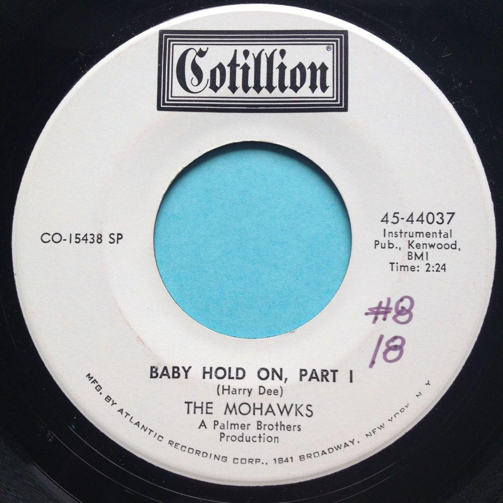 Mohawks - Baby hold on - Cotillion promo - Ex