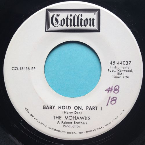 Mohawks - Baby hold on - Cotillion promo - Ex