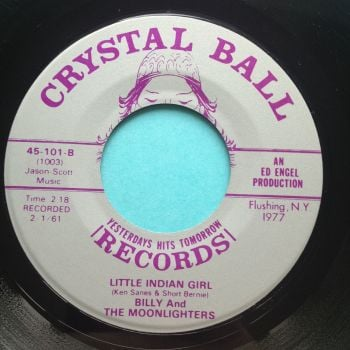 Billy and the Moonlighters - Little Indian Girl - Crystal Ball - Ex