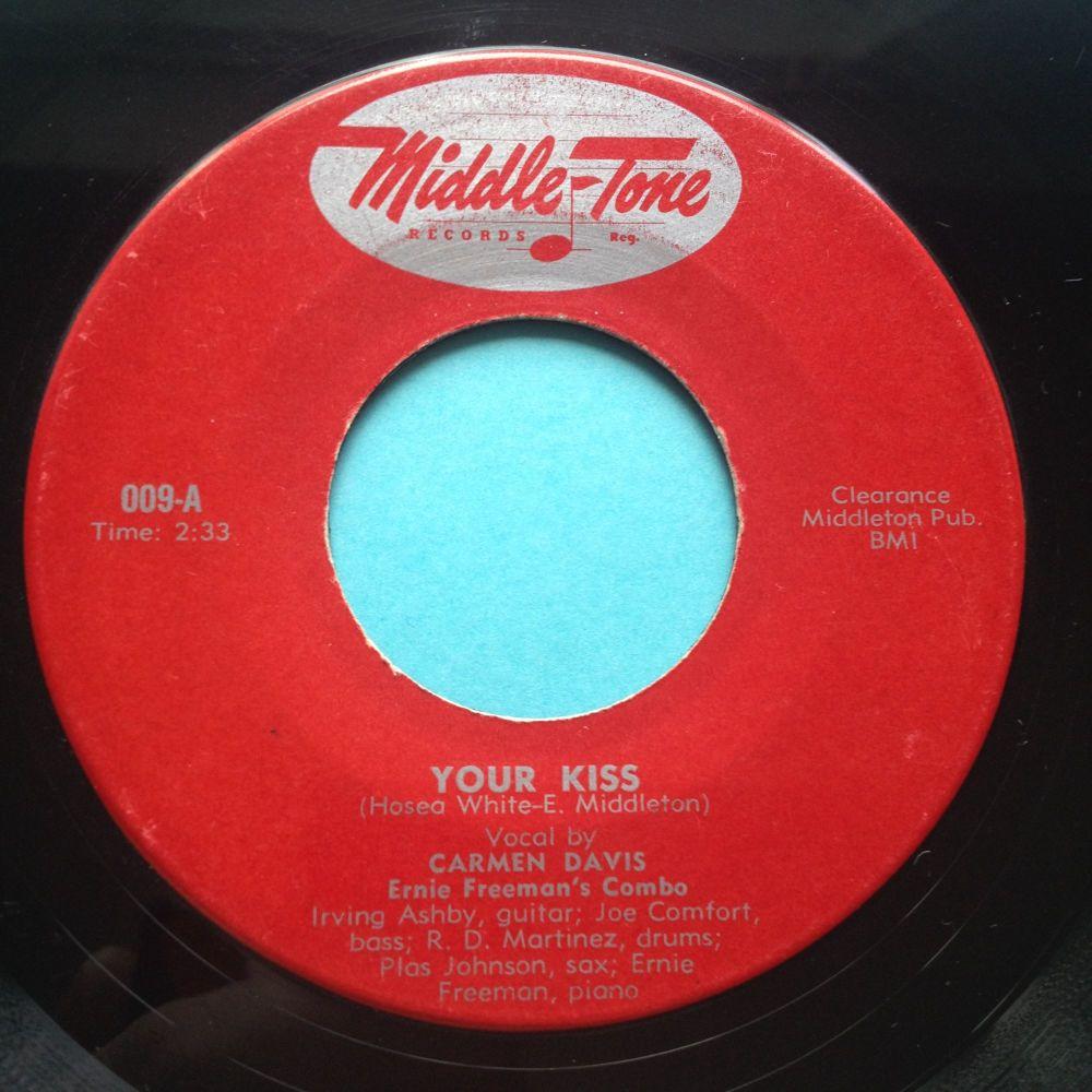 Carmen Davis - Your Kiss b/w No No Baby - Middle-Tone - Ex-