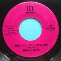 Edwin Riley - Will you still love me - ICU - Ex-