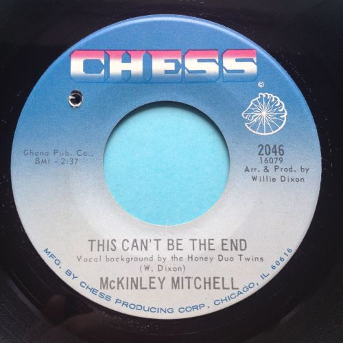 McKinley Mitchell - Playboy b/w This can't be the end - Chess - Ex