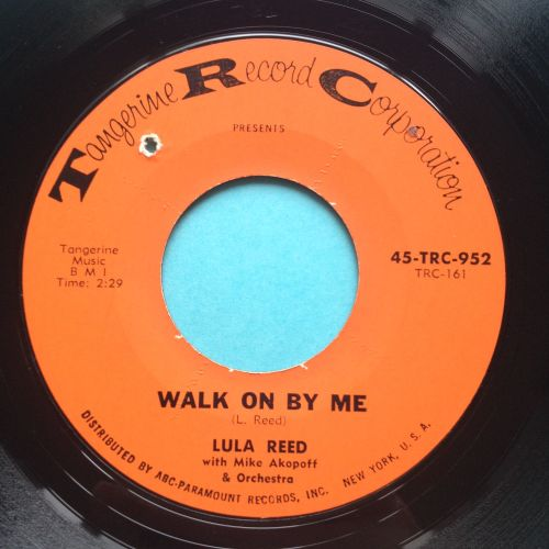 Lula Reed - Walk on by me - Tangerine - Ex