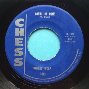 Howlin' Wolf - You'll be mine - Chess - Ex
