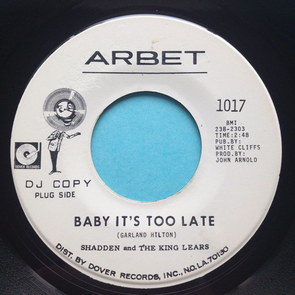 Shadden & King Lears - Baby it's too late - Arbet promo - Ex-
