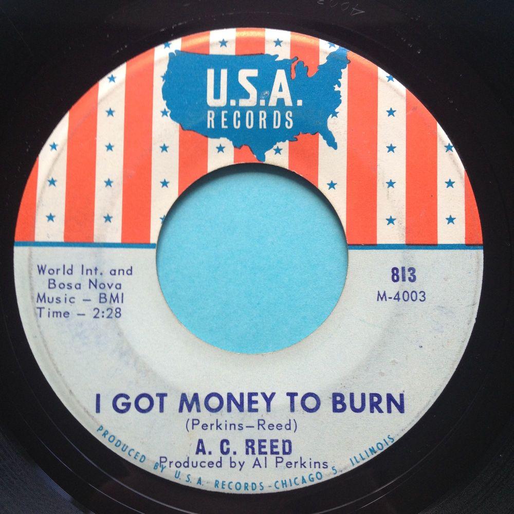 A C Reed - I got money to burn - USA - Ex
