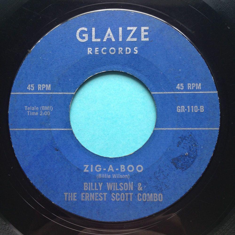 Billy Wilson & the Ernest Scott  Combo - Zig-A-Boo - Glaize - VG+ (tiny edg