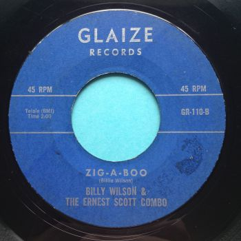 Billy Wilson & the Ernest Scott  Combo - Zig-A-Boo - Glaize - VG+ (tiny edge chip nap)