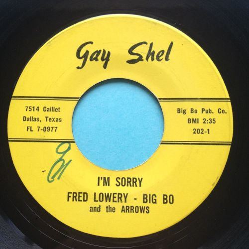 Fred Lowery - I'm sorry b/w You're not worth the tears - Gay Shel - Ex