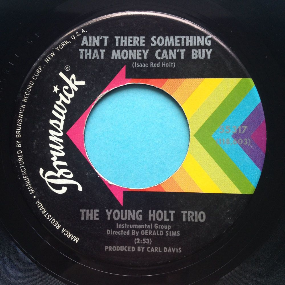 Young Holt Trio - Ain't there something money can't buy - Brunswick - Ex