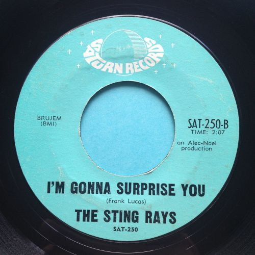 Sting Rays - I'm gonna surprise you - Saturn - Ex-
