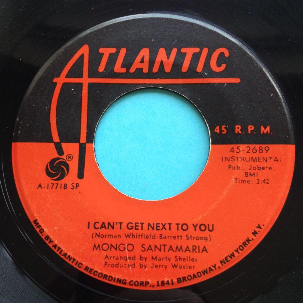 Mongo Santamaria - I can't get next to you - Atlantic - Ex