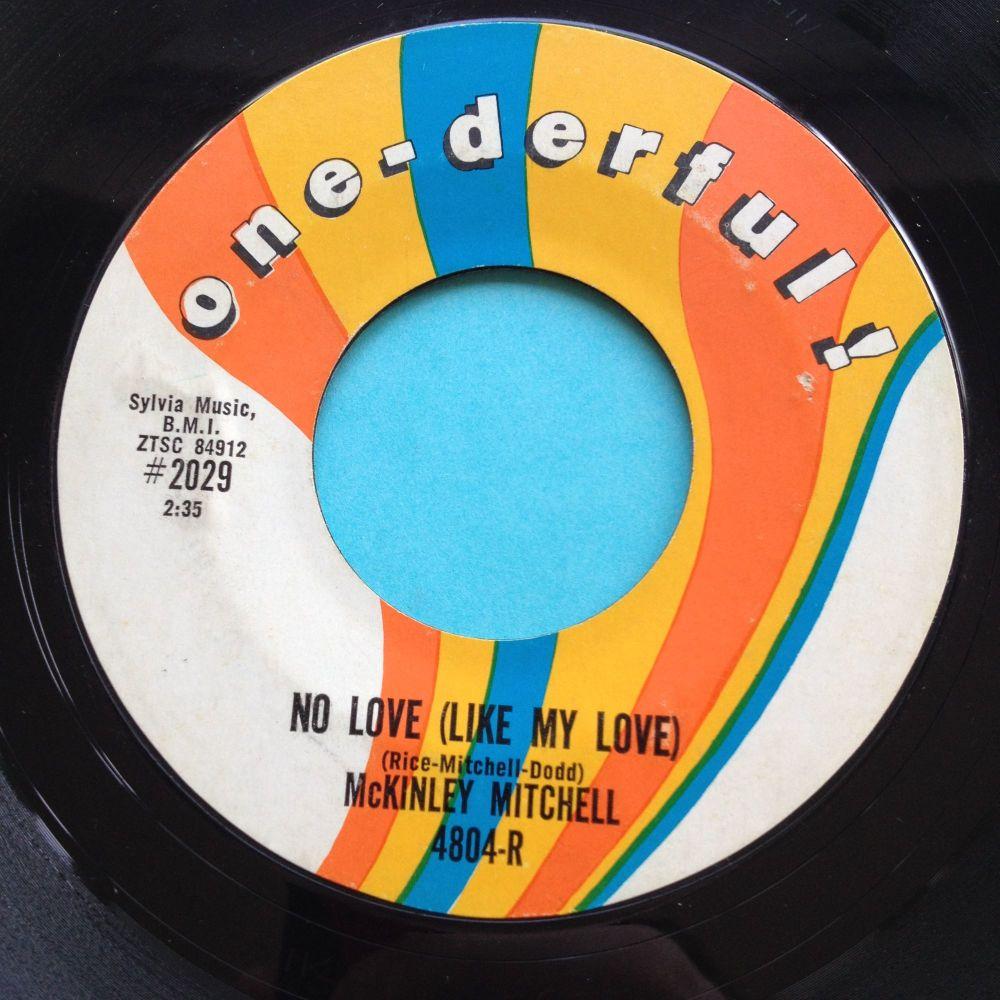 McKinley Mitchell - No love (like my love) - One-derful - Ex- (xol)