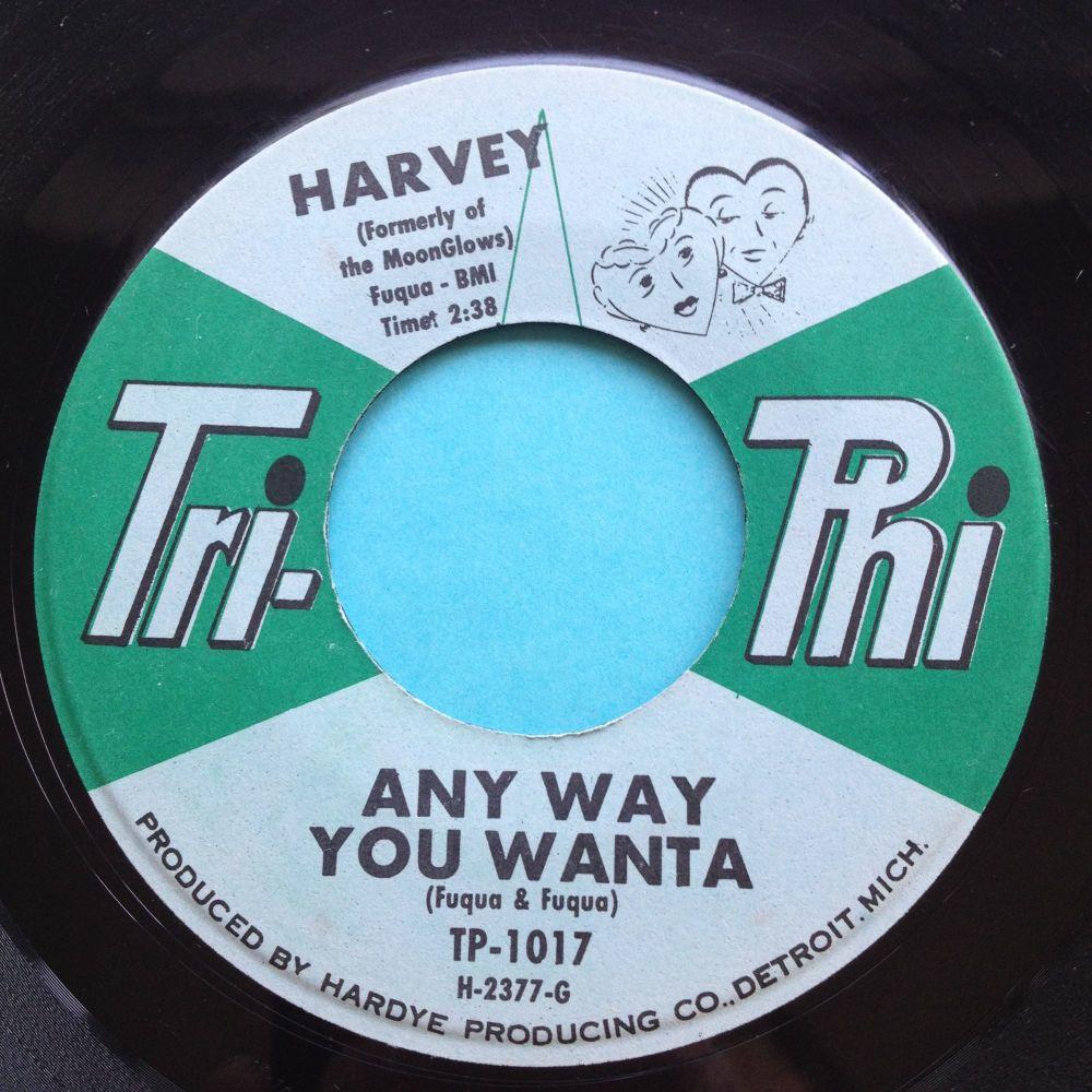 Harvey - Any way you wanta - Tri-Phi - Ex-