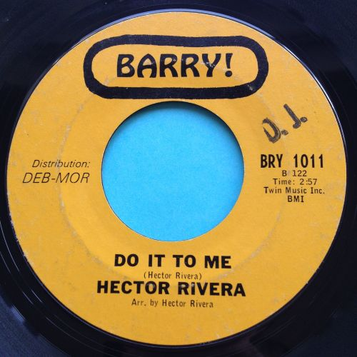 Hector Rivera - Do it to me b/w At the party - Barry - VG+