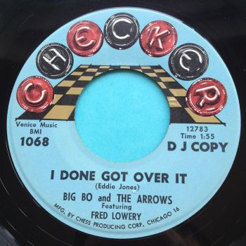 Big Bo and the Arrows (feat Fred Lowery) - I done got over it - Checker promo - Ex- (xol)