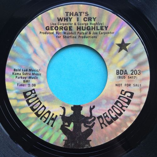George Hughley - That's why I cry - Buddah promo - Ex-