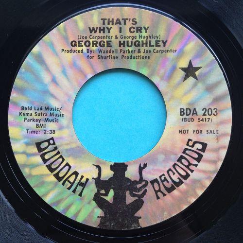 George Hughley - That's why I cry - Buddah promo - Ex-