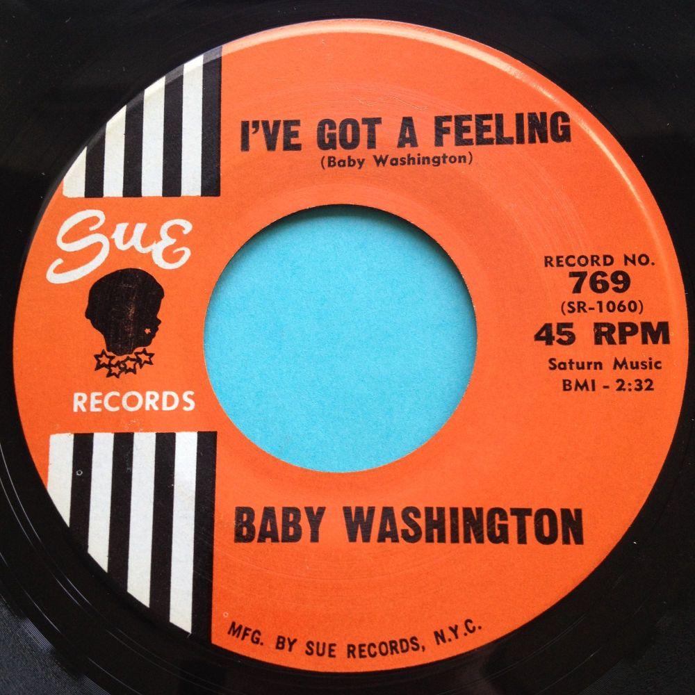 Baby Washington - I've got a feeling - Sue - Ex