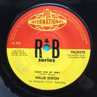 Willie Dixon - Crazy for my baby - UK Pye International - Ex- (wol)