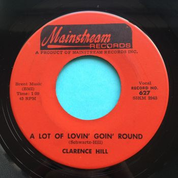 Clarence Hill - A lot of lovin' goin' around - Mainstream - Ex