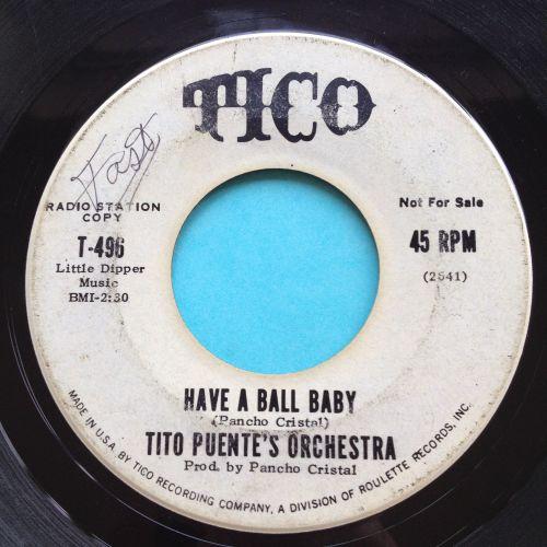 Tito Puente's Orchestra - Have a ball baby - Tico promo - VG+