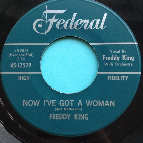 Freddy King - Now I've got a woman - Federal - Ex