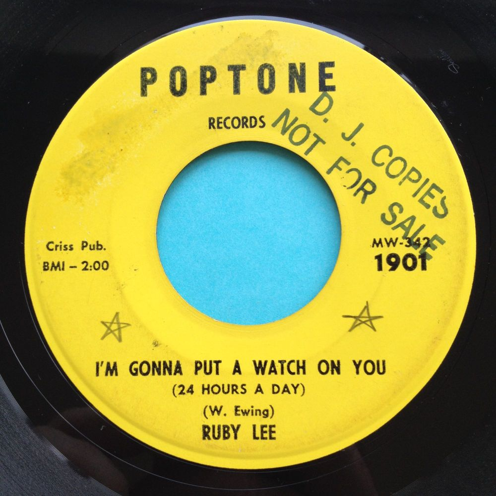Ruby Lee - I'm gonna put a watch on you baby b/w I believe in you - Pop-Ton