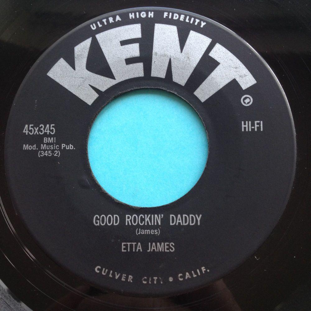 Etta James - Good Rockin' Daddy - Kent - Ex