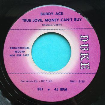 Buddy Ace - True love money can't buy - Duke promo - Ex- (slight edge warp)