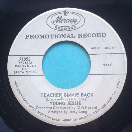 Young Jessie - Teacher gimmie back - Mercury promo - Ex-