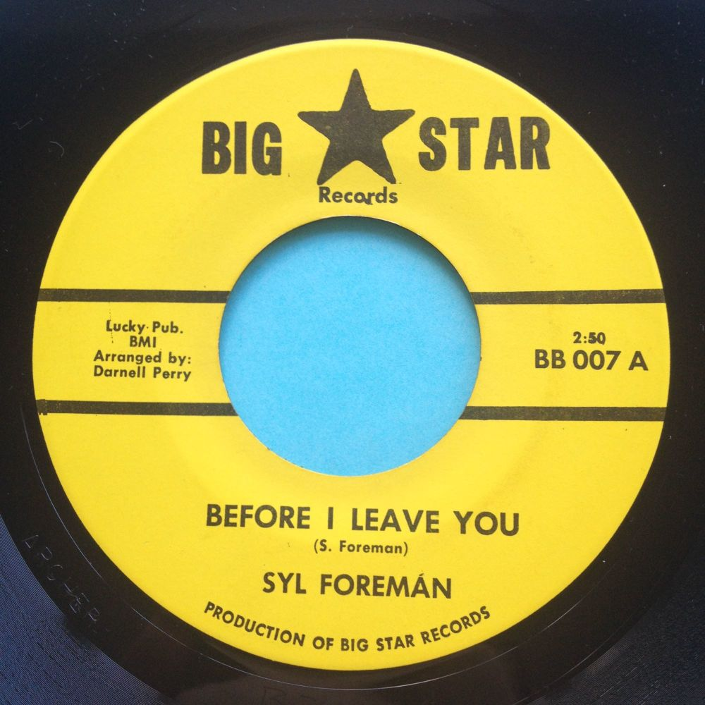 Syl Foreman - Before I leave you - Big Star - Ex