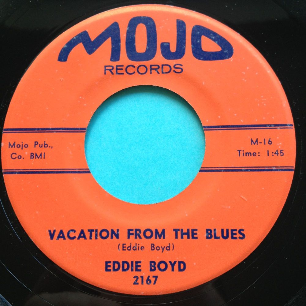 Eddie Boyd - It's too bad b/w Vacation from the blues - Mojo - Ex