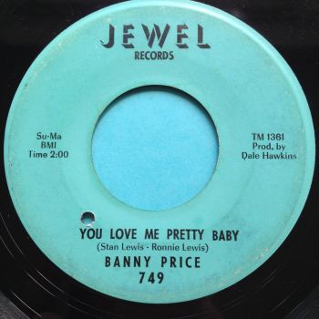 Banny Price - You love me pretty baby - Jewel - VG+ (lots of light scuffs, plays strong - hear full clip)