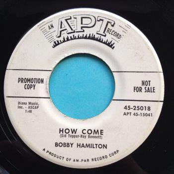 Bobby Hamilton - How come - APT promo - VG+