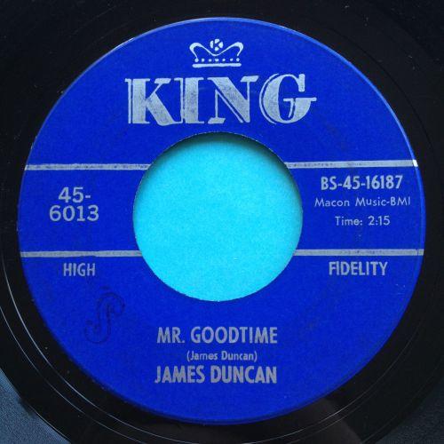 James Duncan - Mr Goodtime - King - Ex-