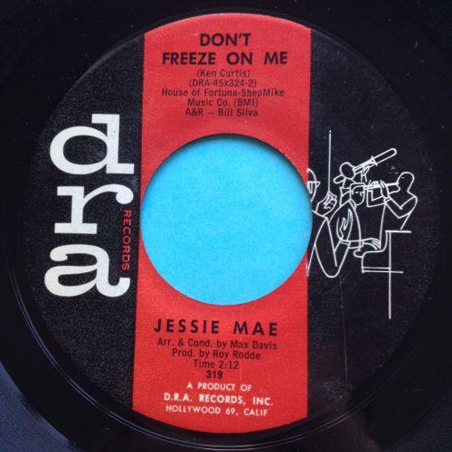 Jessie Mae - Don't freeze on me - Dra - Ex-