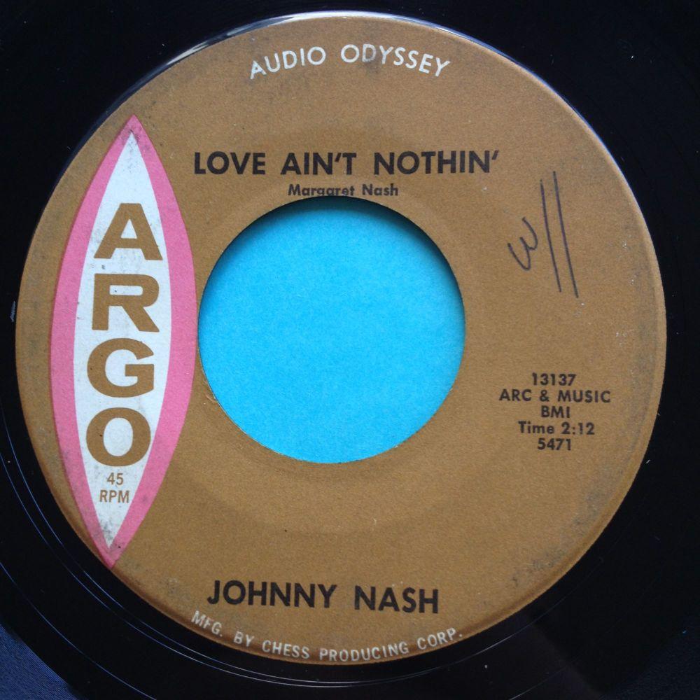 Johnny Nash - Love ain't nothin - Argo - VG+