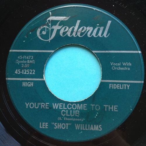 Lee Shot Williams - You're welcome to the club - Federal - looks VG plays V