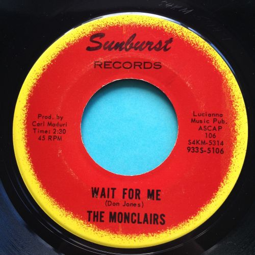 Monclairs - Wait for me - Sunburst - Ex-