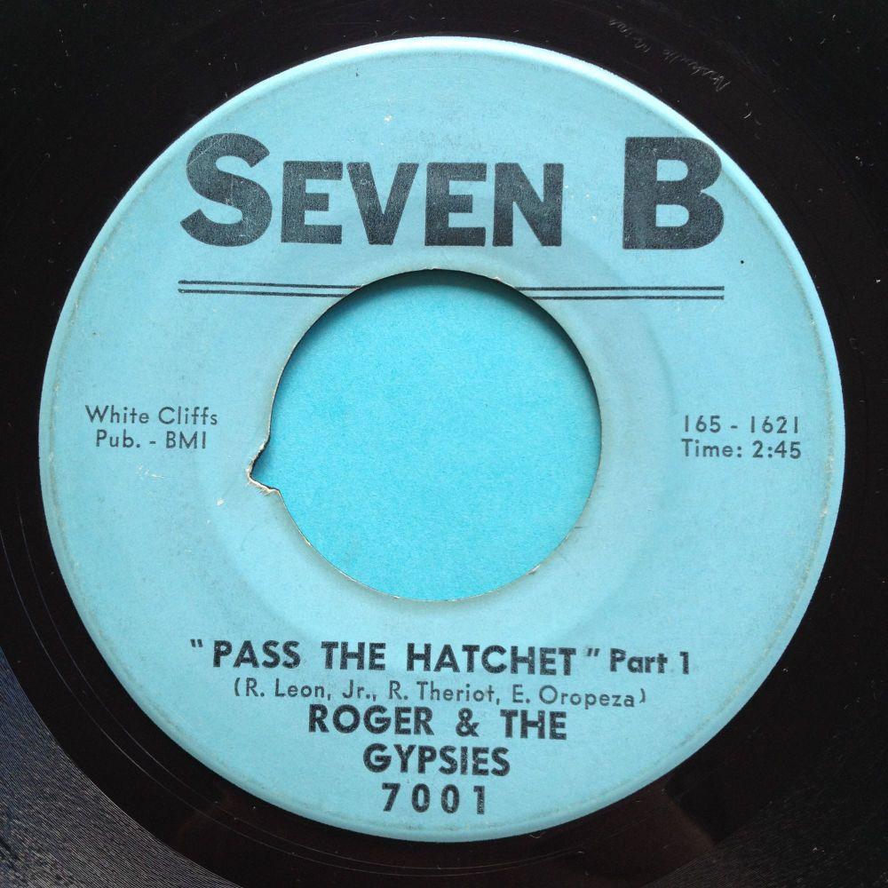Roger & Gypsies - Pass the hatchet - Seven B - VG+