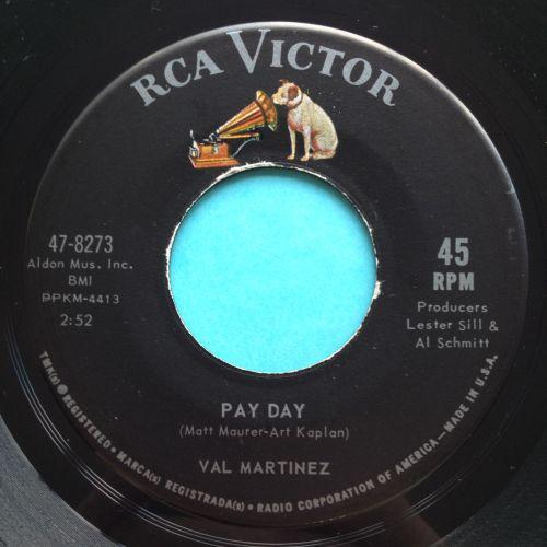 Val Martinez - Payday - RCA - Ex- (edge warp nap)