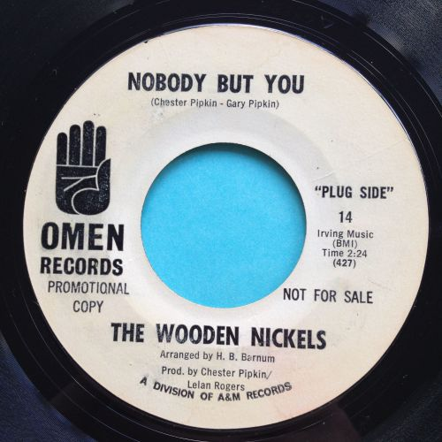 Wooden Nickels - Nobody but you - Omen promo - VG+