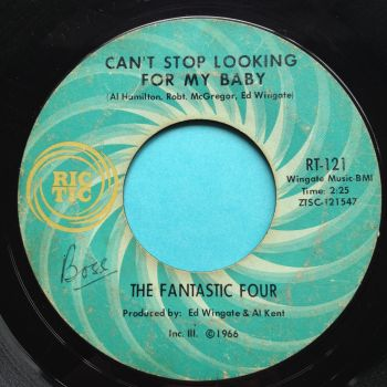 Fantastic Four - Can't stop looking for my baby - Ric Tic - strong VG, plays much better.