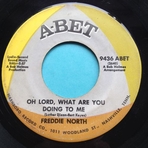 Freddie North - Oh lord, what are you doing to me - Abet - VG+