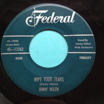 Jimmy Nolen - Wipe your tears - Federal - Ex