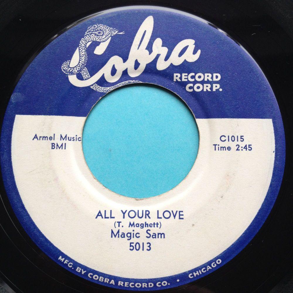 Magic Sam - All your Love b/w Love me with a feeling - Cobra - Ex-