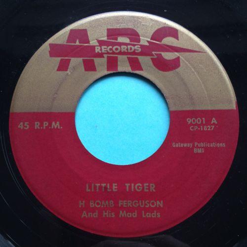 H Bomb Ferguson - Little Tiger - ARC - Ex-